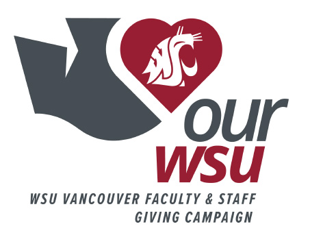 OurWSU. WSU Vancouver Faculty & Staff Giving Campaign