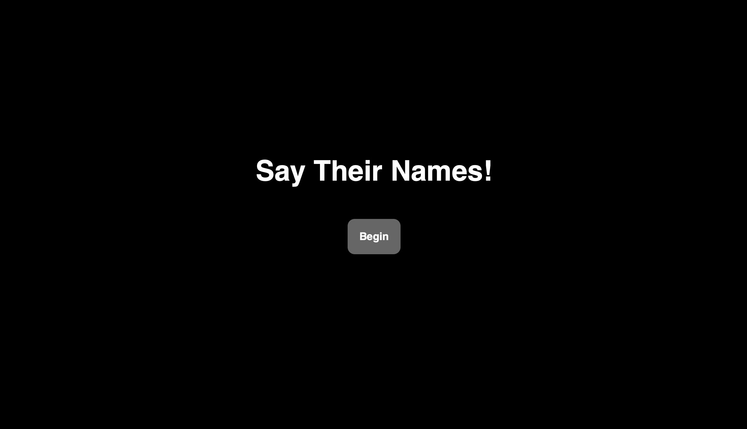 Say Their Names text and Begin button